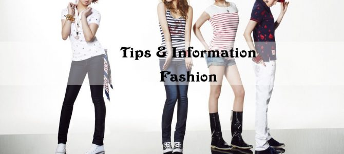 Tips & Information Fashion