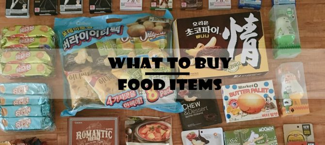 What to Buy – Food Items