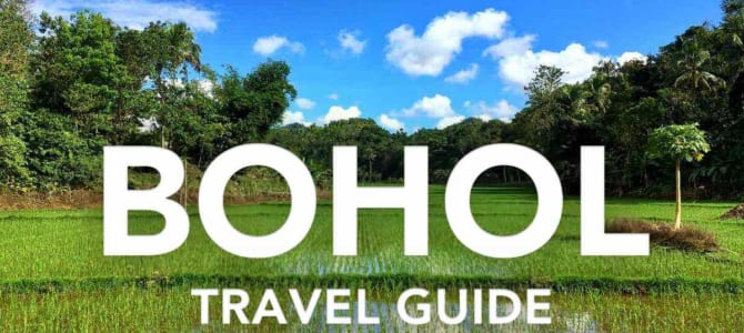 Travel Guide to Bohol, Philippines with Budget & Itinerary (2019 Update)