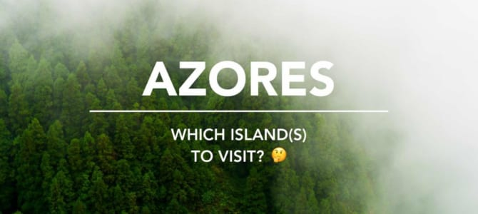 Which Islands To Visit in Azores?