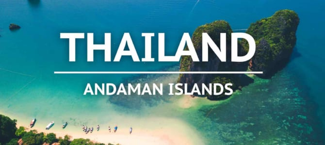 The full guide to the Andaman Coast