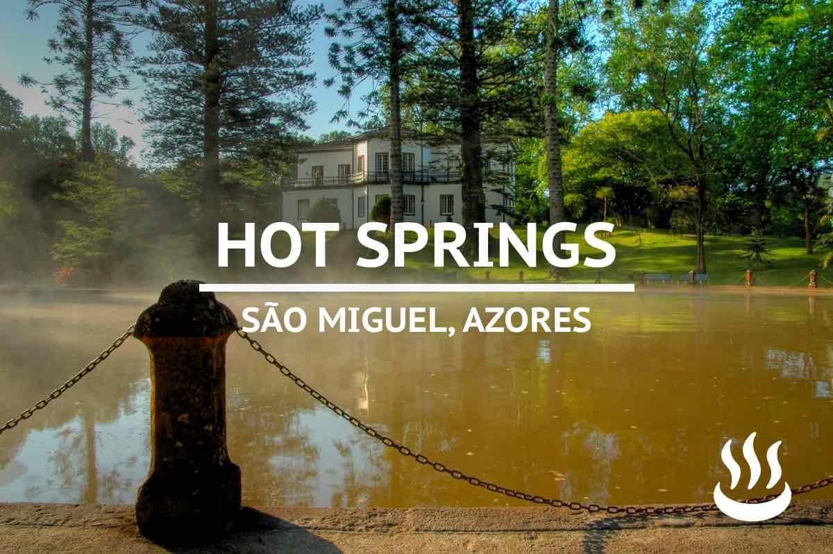 hot springs sao miguel azores