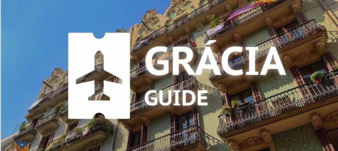 Why Grácia is THE Place to Stay in Barcelona [Away from Tourists]